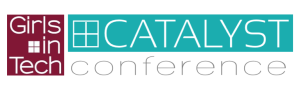 Girls in Tech Catalyst Conference