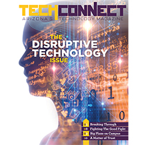 Fall 2017 TechConnect Magazine: The Disruptive Technology Issue