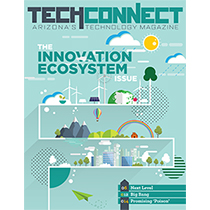 Spring 2018 TechConnect Magazine: The Innovation Ecosystem Issue