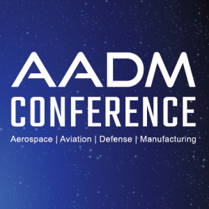 ICYMI: 2020 Aerospace, Aviation, Defense + Manufacturing Conference