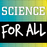 Contribute to Science For All: Help support next-gen STEM professionals, educators + leaders