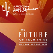 The Future of Tech in AZ: Arizona Technology Council releases annual report