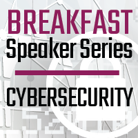 Virtual Breakfast Series: Cybersecurity in Today's New Normal