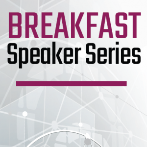 Virtual Breakfast Speaker Series | Funding Opportunities for Additive Manufacturing