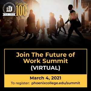 Phoenix College hosts virtual Future of Work Summit on March 4