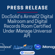 DocSolid Airmail2 Digital Mailroom and Digital Records Room certified under iManage Universal API