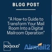 A how-to guide to transform your mail room into a digital mailroom operation